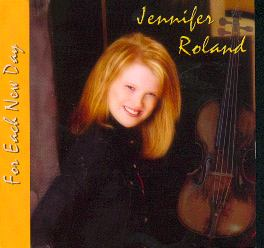 (Jennifer Roland's - For Each New Day CD)